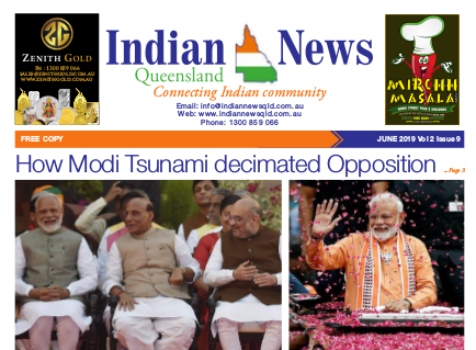 Indian News Queensland – June 2019 Vol 2 Issue 9