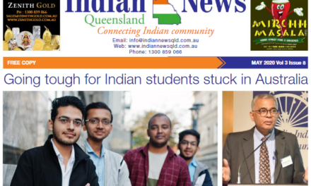 Indian News Queensland – May 2020 Vol 3 Issue 8